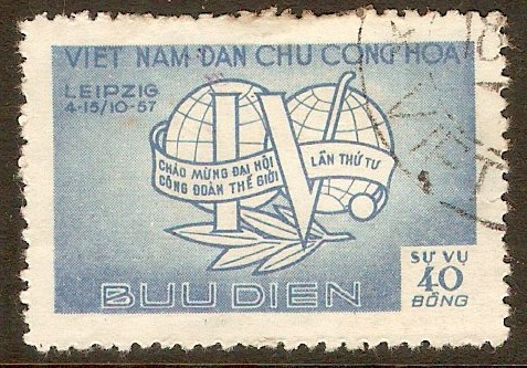 North Vietnam 1957 40d World TU Conference Series. SGNO70.
