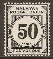 Malayan Postal Union 1936 50c Black Postage Due. SGD6.